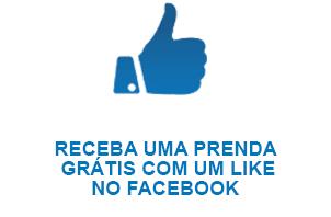 RECEBA UMA PRENDA GRÁTIS COM UM LIKE NO FACEBOOK